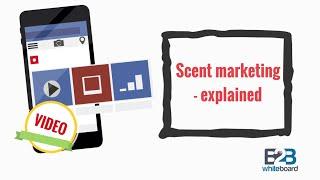 Scent marketing - explained