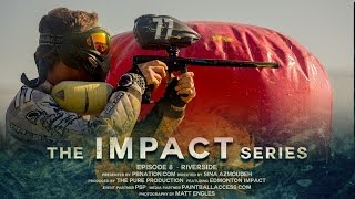 The Impact Series - Episode 8 - Riverside Open - Paintball Documentary