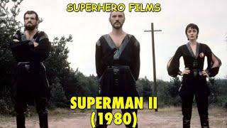Superhero Films   Ch. 18: 'Superman II' (Part 1 Of 2)