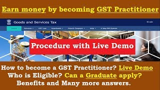 Earn Money by becoming GST Practitioner || Complete Online Registration Process || Benefits & More