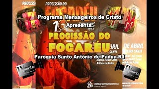 Mensageiros de Cristo-Procissão do Fogaréu