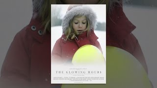 getlinkyoutube.com-The Glowing Hours