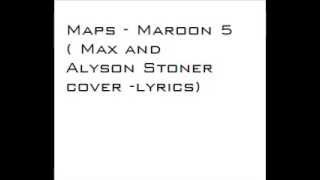 Maps   maroon 5 Max and Alyson Stoner cover   lyrics