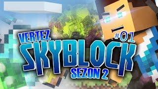 Minecraft Skyblock [S2] #01   Zaczynamy od nowa!   Vertez