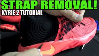 "getlinkyoutube.com-""Strap Removal! on Nike Kyrie 2 + On Feet (How To Remove Strap Guide Tutorial)"