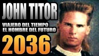 getlinkyoutube.com-JOHN TITOR : VIAJERO DEL TIEMPO 2036 TODA LA INFORMACION