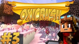 getlinkyoutube.com-[Minecraft] OxiCrush Ep.3 Riche !!