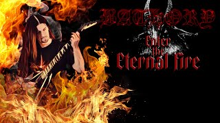 getlinkyoutube.com-Bathory - Enter Eternal Fire