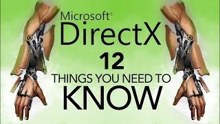 getlinkyoutube.com-DirectX 12: Things You NEED TO KNOW