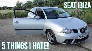 getlinkyoutube.com-5 Things I Hate about my Seat Ibiza!