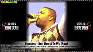 Demarco - Nuh Threat To We (Raw)