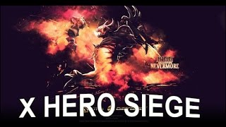 getlinkyoutube.com-X HERO SIEGE (Alpha) (Nostalgia) | Dota 2 Reborn Mod Game of the Day 11.12.2015