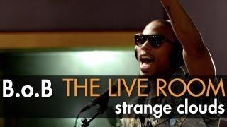 B.o.B - Strange Clouds (in The Live Room)