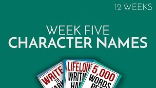 Week 5: The Importance of Character Names