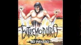 getlinkyoutube.com-Extremoduro - So Payaso (Con letra)