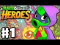 Plants vs. Zombies: Heroes - Gameplay Walkthrough Part 1 - Green Shadow Hero & Intro! iOS, Android