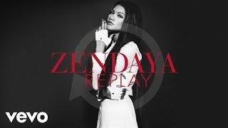 getlinkyoutube.com-Zendaya - Replay (Audio)