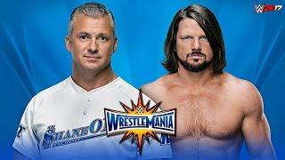 WWE 2K17 Wrestlemania 33 - AJ Styles vs Shane Mcmahon   Full Match Highlights