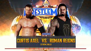 WWE 2K18 Curtis Axel vs. Roman Reigns