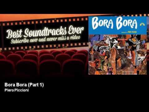 Piero Piccioni - Bora Bora - Part 1