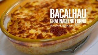 getlinkyoutube.com-Receita de Bacalhau Gratinado no Forno