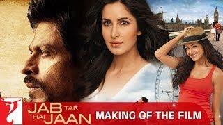 getlinkyoutube.com-Making Of The Film - Jab Tak Hai Jaan | Shah Rukh Khan | Katrina Kaif | Anushka Sharma