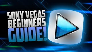 How to Edit YouTube Videos in Sony Vegas Pro 13/14/15 - for Beginners Guide Tutorial! (2017)