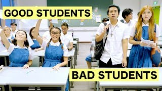 GOOD STUDENTS vs BAD STUDENTS