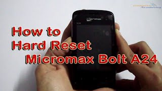 How to Hard Reset Micromax Bolt A24 [HD]