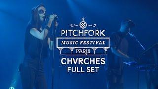 getlinkyoutube.com-Chvrches | Full Set | Pitchfork Music Festival Paris 2014 | PitchforkTV