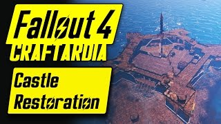 getlinkyoutube.com-Fallout 4 Base Building Timelapse - Castle Restoration - Fallout 4 Settlement Building [CRAFTARDIA]