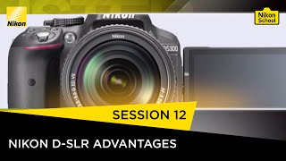 getlinkyoutube.com-Nikon School D-SLR Tutorials - Nikon D-SLR Advantages - Session 12