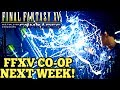 Final Fantasy XV Multiplayer Announcement: COMRADES DLC + Single player story campaign!