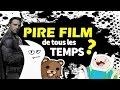 CBS#11 - Quel est le PIRE Film de tous les Temps ? Feat.El Nox
