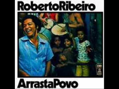 Roberto Ribeiro   ( Malandros Maneiros )