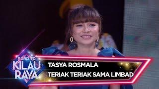 Teriak Teriak, Tasya Rosmala Diajak Main Apa Nih Sama Limbad? - Road To Kilau Raya (23/2)