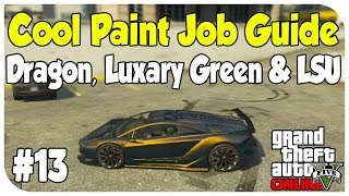 GTA 5 Online - COOL PAINT JOB GUIDE #13 (Luxury Green, Northern Lights & Dragon) [Touch Up Tuesday]
