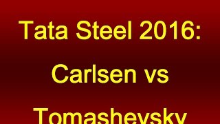 getlinkyoutube.com-Tata Steel 2016: Carlsen vs Tomashevsky