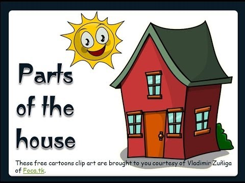 ESL: Parts of the House