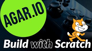 How to make Agar.io on Scratch