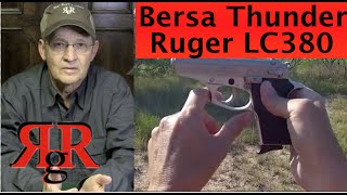 Bersa Thunder .380 / Ruger LC380 - Comparative Review