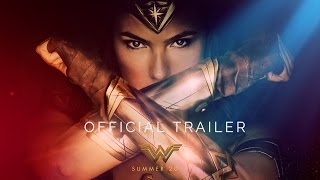 Watch Official Trailer - WONDER WOMAN