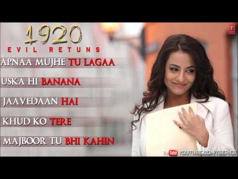 1920 Evil Returns Full Songs Jukebox | Aftab Shivdasani, Tia Bajpai