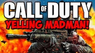 getlinkyoutube.com-The BEST of THE YELLING MADMAN!   (Funny Call of Duty Moments!)