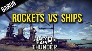 getlinkyoutube.com-War Thunder - Rocketing Naval Ships and Derping