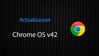 getlinkyoutube.com-[Chrome] Novedades de Chrome OS v42