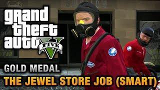 getlinkyoutube.com-GTA 5 - Mission #16 - The Jewel Store Job (Smart Approach) [100% Gold Medal Walkthrough]