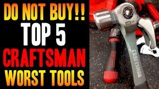 getlinkyoutube.com-Top 5 WORST Craftsman / Sears Tools -- DO NOT BUY!!