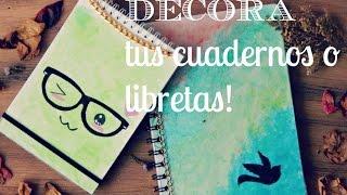 getlinkyoutube.com-DECORA LINDO Y FÁCIL TUS CUADERNOS ♥ (DIY de regreso a clase)