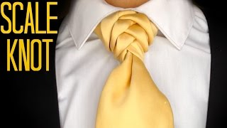 The Scale Knot : How to tie a tie